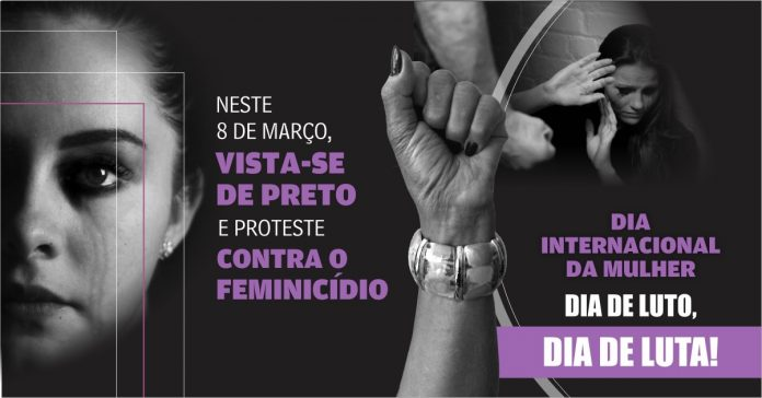 Campanha pelo 8 de Março convida sociedade a vestir preto contra o feminicídio